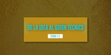 1.1 De la idea al guión - Contenido educativo