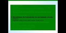 2º ESO / Tema 3 -> Punto 3 - Mecanismos de transmisión de movimiento circular