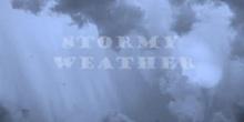 Storm, Rain, Gloom