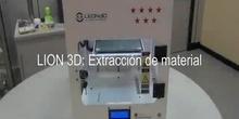 Impresora Lion 3D: Extracción de Material