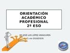 Orientación Profesional y Académica 2º ESO