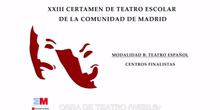 XXIII Certamen de Teatro Escolar Opción Teatro Clásico del Siglo de Oro