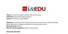 Resumen Taller Creación de Videos Educativos i&EDU2019
