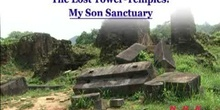 The Lost Tower-Temples: My Son Sanctuary: UNESCO Culture Sector