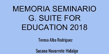 Memoria Seminario G. Suite CEIP El Parque 2017_2018