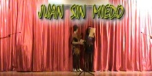 """""""JUAN SIN MIEDO"""" - 4º A - Diciembre 2007"""