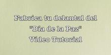 """Vídeo tutorial: """"Delantal para el Día de la Paz"""""""