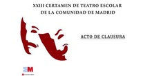 XXIII CERTAMEN DE TEATRO ESCOLAR DE LA COMUNIDAD DE MADRID 2015-2016
