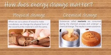 Energy and matter: changes and heat