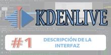 KDENLIVE #1 Descripción de la interfaz