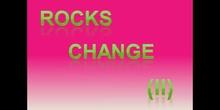 Rocks change 6th A