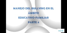 Manejo del bullying en el ámbito escolar-familiar 4