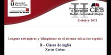 D Lenguas extranjeras y bilingüismo en el sistema educativo español. Clases en inglés (Xavier Gisbert)