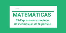 39-Superficie. Complejas e incomplejas