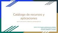 Catálogo de recursos y aplicaciones para la educación a distancia y semi-presencial