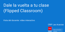 Vista del docente tras el visionado de un vídeo interactivo