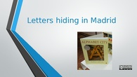 Letters hiding in Madrid
