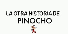 La Otra Historia de Pinocho.