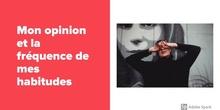 SECUNDARIA - 3° ESO - MON OPINION - LA FRÉQUENCE - FRANCÉS - FORMACIÓN