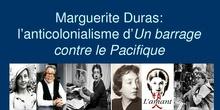 Marguerite Duras: l'anticolonialisme d'Un barrage contre le Pacifique - Anne Marie Reboul