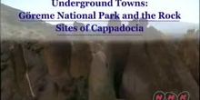 Underground Towns: Göreme National Park and the Rock Sites of Cappadocia: UNESCO Culture Sector