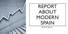 REPORT ABOUT MODERN SPAINFINISHED
