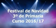 Festival de Navidad. 3º de Primaria. Curso 2016/17