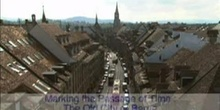 Marking the Passage of Time: The Old City of Berne: UNESCO Culture Sector