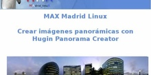MAX Madrid Linux. Hugin Panorama Creator