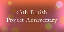 25th British Proyect Anniverary