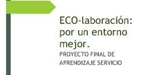 ECO-laboración: por un entorno mejor.