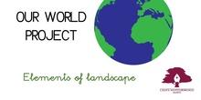 PRIMARIA 1º - CIENCIAS SOCIALES - OUR WORLD_ELEMENTS OF LANDSCAPE