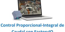 Control Proporcional-Integral de caudal con FactoryIO