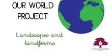 PRIMARIA 1º - CIENCIAS SOCIALES - OUR WORLD_LANDSCAPES AND LANDFORMS