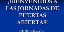 BIENVENIDOS A LAS JORNADAS DE PUERTAS ABIERTAS. CP Jarama de Rivas