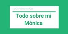 Todo sobre mí- Mónica