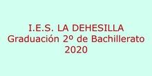 IES La Dehesilla - Graduación 2º BACH 2020