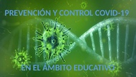 Prevención y control del COVID en Centros educativos