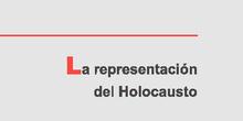BIBLIOTECA DEL HOLOCAUSTO 06 LA REPRESENTACIÓN DEL HOLOCAUSTO