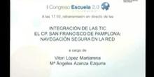 Integración de las TIC en el CP. San Francisco de Pamplona: navegación segura en la red.
