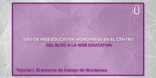 Curso Wordpress básico. Tutorial 1. El entorno de trabajo