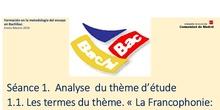 """Bachibac: Analyse du thème d'étude """"La Francophonie: à la rencontre des cultures du monde"""""""