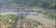 Castles along the Rhine: The Upper Middle Rhine Valley: UNESCO Culture Sector