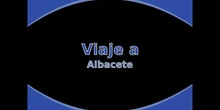 Viaje a Albacete