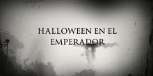 HALLOWEEN EN EL EMPERADOR