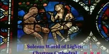 Solemn World of Lights: Chartres Cathedral: UNESCO Culture Sector