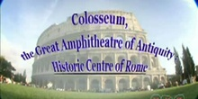 Colosseum, the Great Amphitheatre of Antiquity: Historic Centre of Rome: UNESCO Culture Sector