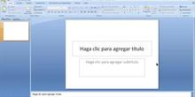 2º ESO / Tema 4 -> Proyecto de mecanismos y electricidad - Explicación del manejo de Powerpoint