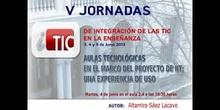 """Ponencia de D.ª Altamira Saéz: """"Aulas Tecnológicas en el marco del proyecto de IIT"""""""