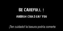 RUBBISH COULD EAT YOU, Micro Film Mejor Historia (Tercer Clasificado)
